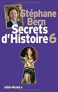 Secrets d'histoire 06, Bern, Stéphane