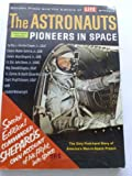 img - for The Astronauts - Pioneers In Space: Special Edition! Commander Shepards Own Account of his flight into space - Post-flight Printing book / textbook / text book
