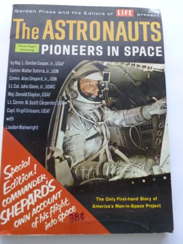The Astronauts - Pioneers In Space: Special Edition! Commander Shepards Own Account of his flight into space - Post-flight Printing