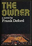 The Owner, Frank Deford, 0670533181