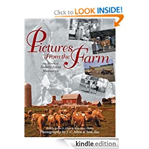 Pictures from the Farm: An Album of Family Farm Memories (Country Life) John Allen
