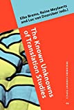 The Known Unknowns of Translation Studies, , 9027242577