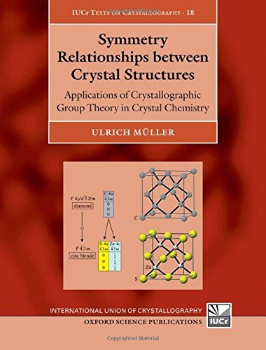 Symmetry Relationships between Crystal Structures: Applications of Crystallographic Group Theory in Crystal Chemistry (I