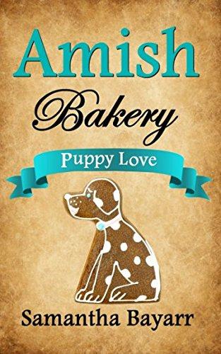 Amish Bakery: Amish Sweethearts: Puppy Love (Amish Bakery Series)