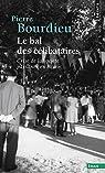 Le Bal des célibataires : Crise de la société paysanne en Béarn par Bourdieu
