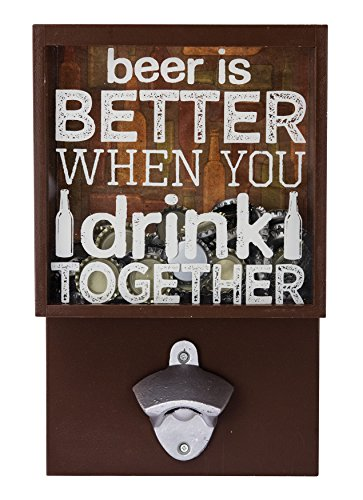 Boston Warehouse Beer Is Better When You Drink Together Wall-Mounted Bottle Opener with Cap Catcher