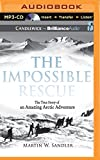 img - for The Impossible Rescue book / textbook / text book