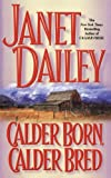 Calder Born, Calder Bred, Janet Dailey, 1439189196