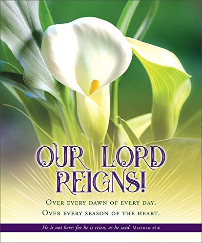 Easter Bulletin - Legal(14') - ''Our Lord Reigns!'' - KJV - (Package of 100) by Christian Art