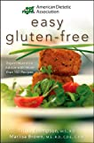 Easy Gluten-Free, American Dietetic Association Staff and Tricia Thompson, 0470476095
