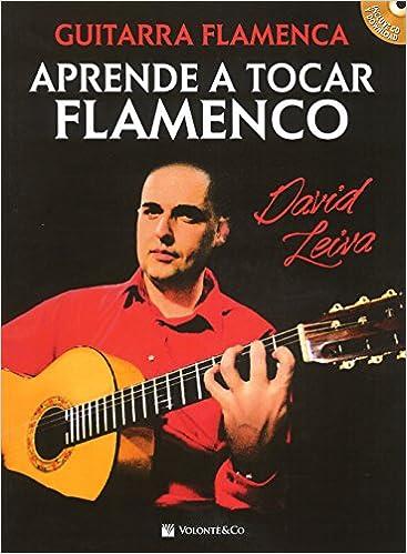 Guitar flamenca. Aprende a tocar flamenco. Con CD-Audio Didattica musicali: Amazon.es: David Leiva: Libros
