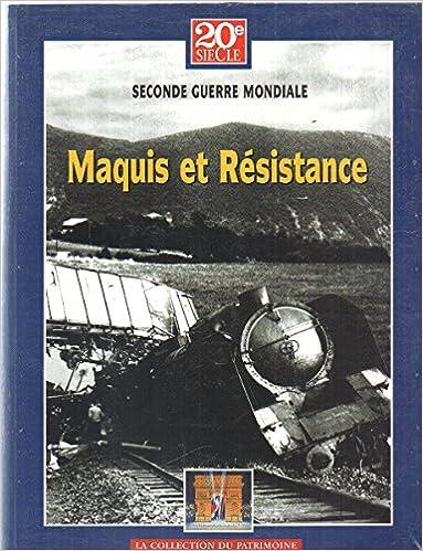Téléchargement Histoire des grands conflits/ seconde guerre mondiale: maquis et resistance pdf, epub