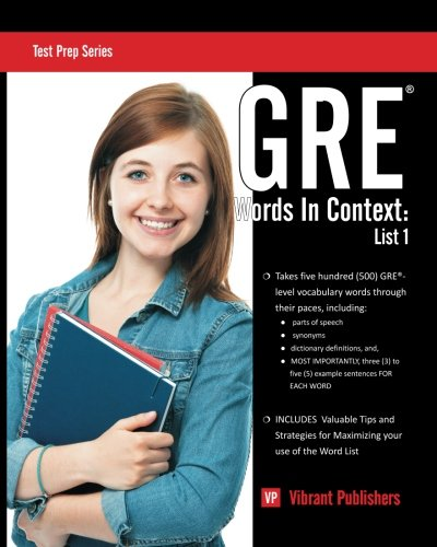 GRE Words In Context: List 1 (Test Prep Series) (Volume 1)