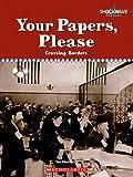 Your Papers, Please: Crossing Borders (Shockwave: Social Studies)