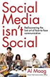 Social Media Isn't Social: Rediscovering the lost art of face-to-face communication