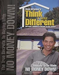 Think a Little Different- No Money Down