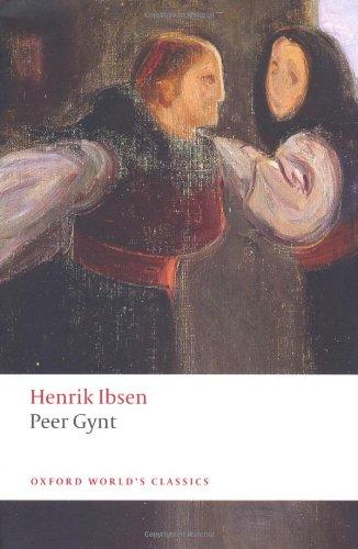 an analysis of the poetic drama peer gynt by henrik ibsen In an enemy of the people (1882), henrik ibsen argues neil // literary contexts in plays: henrik ibsen's and shaping of the drama 'peer gynt,' by henrik ibsen.