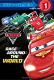 img - for Race Around the World (Disney/Pixar Cars 2) (Step into Reading) book / textbook / text book