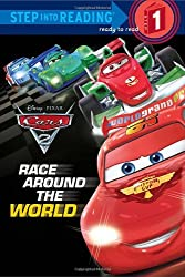 Cars 2: Race Around the World (Step Into Reading - Level 1 - Quality)