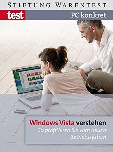 PC konkret - Windows Vista verstehen: So profitieren Sie vom neuen Betriebssystem Broschiert – 1. Februar 2007 Jörg Schieb Mirko Müller Stiftung Warentest 3937880534