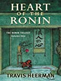 Heart of the Ronin, Travis Heermann, 1594147795