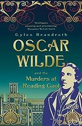 Oscar Wilde and the Murders at Reading Gaol (Oscar Wilde Mystery)