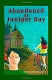 Abandoned at Juniper Bay, Joyce Watford Delbridge, 1553693310