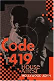 Code 419, Hollywood John and Abuau J. Igein, 0595130453