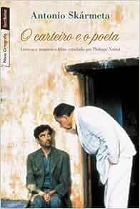 Carteiro e O Poeta ( Edicao de Bolso) (Em Portugues do