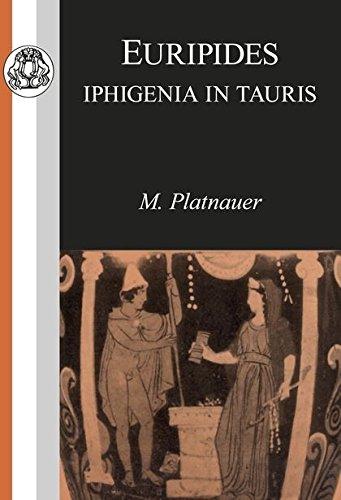 Euripides: Iphigenia in Tauris (Classic Commentaries)