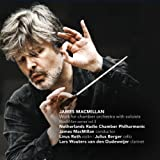 Works for Chamber Orchestra With Soloists by Macmillan