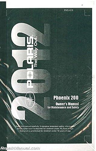 9923579 2012 polaris phoenix 200 atv owners manual manufacturer rh amazon com 2005 polaris phoenix 200 owners manual polaris phoenix 200 service manual