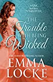 The Trouble with Being Wicked (The Naughty Girls Book 1)