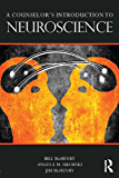 A Counselor's Introduction to Neuroscience