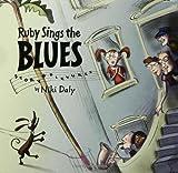 Ruby Sings the Blues, Niki Daly, 1599900297