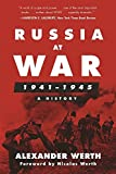 Russia at War, 1941–1945: A History