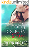 Running Back To Him