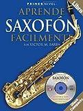 Primer Nivel: Aprende Saxofonfacilmente