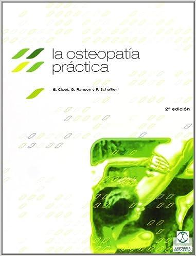 The Osteopatia Practica, La por E. Cloet epub