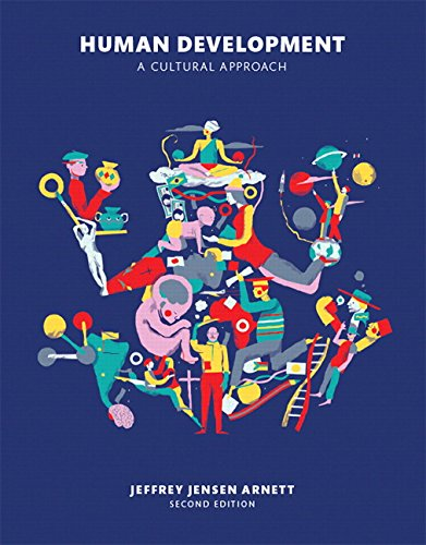 133792420 - Human Development: A Cultural  Approach (2nd Edition)
