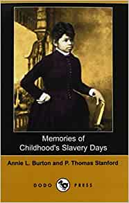 """memories of a childhoods slavery day How can americans have such different memories of slavery  you can still """"add a little southern elegance"""" to the happiest day of your life  three thousand black children."""