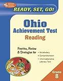Ohio Achievement Test - Reading, Grade 8, Research & Education Association Editors, 073860240X