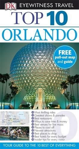 Orlando (Eyewitness Top Ten Travel Guides): Richard Grula