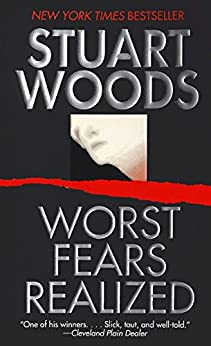Worst Fears Realized (Stone Barrington Book 5) by [Woods, Stuart]