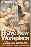 Brave New Workplace, Robert Howard, 0140094342