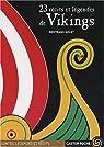 23 récits et légendes de vikings par Bertrand Solet