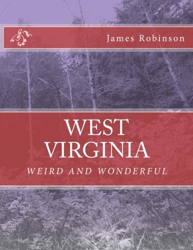 West Virginia Weird and Wonderful ebook