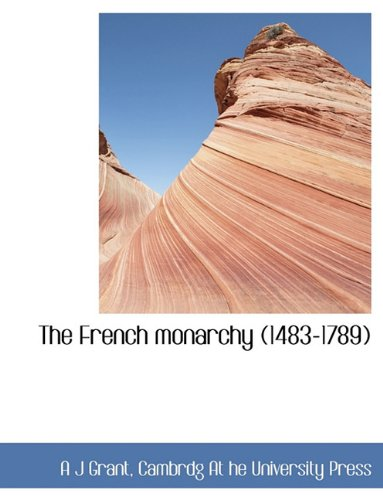 The French Monarchy (1483-1789) pdf