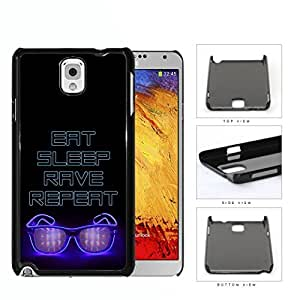 Eat Sleep Rave Repeat With Neon Sunglasses Hard Plastic Snap On Cell Phone Case Samsung Galaxy Note 3 III N9000 N9002 N9005