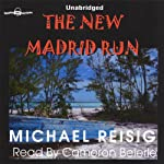 The New Madrid Run | Michael Reisig